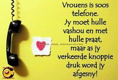 Vroue Best Quotes, Funny Quotes, Life Quotes, Ship Quotes, Afrikaanse Quotes, Fancy Words, Father's Day, Daily Thoughts, Twisted Humor