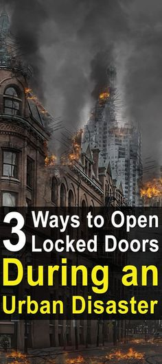 3 Ways to Open Locked Doors During an Urban Disaster. You might be surprised at just how often the skill of unlocking doors can come in handy once you have it. #Urbansurvivalsite #Survivalduringadisaster #Howtoopenlockeddoors #Survivalskills