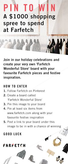 #PinToWin a $1000 Farfetch shopping spree. Start pinning now from www.farfetch.com