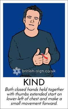 Today's #BritishSignLanguage sign is: KIND #WorldKindnessDay