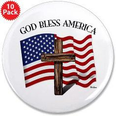 """God Bless American With US Flag and Rugged Cross  3.5"""" Button (10 pack)    •   This design is available on t-shirts, hats, mugs, buttons, key chains and much more   •   Please check out our others designs at: www.cafepress.com/TsForJesus"""
