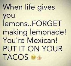 Mexicans Be Like - Mexican Problems Mexican Funny Memes, Mexican Jokes, Mexican Stuff, Mexican Sayings, Latin Sayings, Fun Sayings, Spanish Humor, Spanish Quotes, Funny Spanish