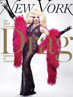 New York's June 2019 issue cover story looks at RuPaul's Drag Race and the most powerful drag queens in America. Drag Queen Makeup, Drag Makeup, V Magazine, Vanity Fair, Cosmopolitan, Marie Claire, Tammie Brown, Willam Belli, Drag Queen Outfits