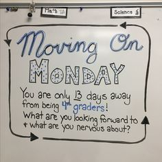 "Whiteboard Prompt ""Moving on Monday"""