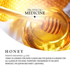 The Prophet Muhammad S. said honey is a remedy for every illness and the Qur'an is a remedy for all illnesses of the mind, therefore I recommend to you both remedies the Qur'an and honey. Islam Muslim, Islam Quran, Allah Islam, Islamic Inspirational Quotes, Islamic Quotes, Islamic Art, Hindi Quotes, Bible Quotes, Islam And Science