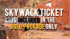 You can purchase your Tickets to the Skywalk when you get to Grand Canyon West. See the 2015 Grand Canyon Skywalk prices here.