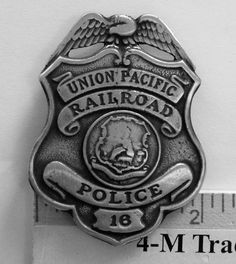 UNION PACIFIC RAILROAD POLICE BADGE (BADGES OF THE  OLD WEST) FREE SHIPPING