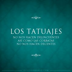 I love tattoos Best Quotes, Life Quotes, Qoutes, Quotes En Espanol, Inspirational Phrases, Frases Tumblr, Little Bit, Spanish Quotes, Love Words