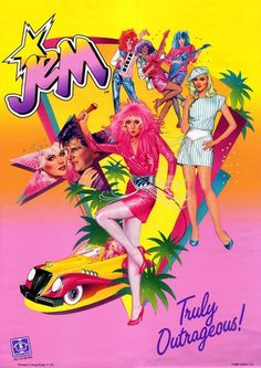 "Jem and the Holograms ""She's truly, truly, truly outrageous!"""