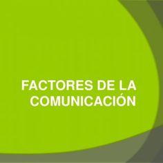 FACTORES DE LA COMUNICACIÓN   Según Roman Jacobson CÓDIGO EMISTOR CANAL RECEPTOR MENSAJE CONTEXTO   a) Emisor • Es una entidad capacitada para elaborar. http://slidehot.com/resources/factores-de-la-comunicacion.36029/