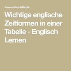 Wichtige englische Zeitformen in einer Tabelle - Englisch Lernen