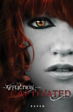 Captivated (An Affliction Novel) by Deb Apodaca, http://www.amazon.com/dp/B0055V05DG/ref=cm_sw_r_pi_dp_WUU.rb0A2J9MV