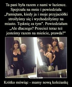 Demotywatory.pl Wtf Funny, Funny Memes, Jokes, Bff Pictures, Funny Photos, Polish Memes, Sad Stories, Beautiful Stories, Life Humor