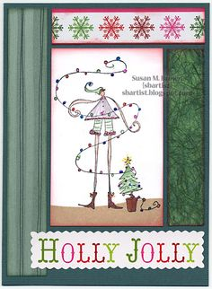 """""""Holly Jolly"""" greeting by Susan M. Brown {sbartist} using Unscripted Sketches sketch #161"""