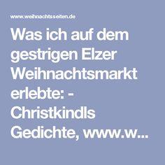 Was ich auf dem gestrigen Elzer Weihnachtsmarkt erlebte: - Christkindls Gedichte, www.weihnachtsseiten.de