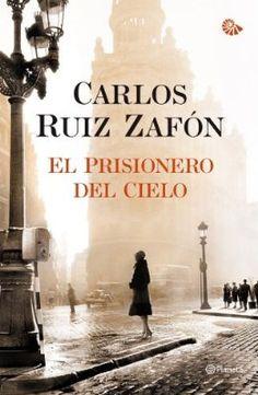 El Prisionero del Cielo (Tercero del Cementerio de los libros olvidados)