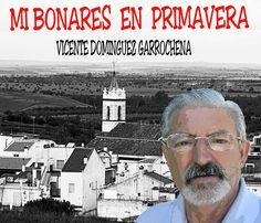 ANTOLOGIA  DEL  POETA  VICENTE  DOMINGUEZ  GARROCHENA: MI BONARES EN PRIMAVERA