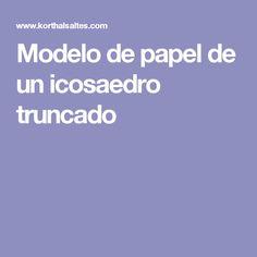 Modelo de papel de un icosaedro truncado Models, Paper Envelopes