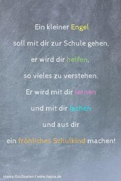 Spruch für Glückwunschkarten zur Einschulung. Glückwünschkarten findest du hier: https://www.hanra.de/kinder/schulanfang.html