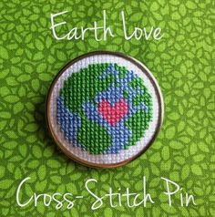 KBB Crafts & Stitches: Earth Love Cross-Stitch Pin
