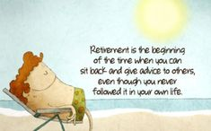 #Retirement #Quotes #inspirational #funny #forcoworkers #forboss #happyretirementquotes #forteachers #fordad #forplaques Retirement Quotes For Coworkers, Retirement Jokes, Retirement Messages, Retirement Pictures, Congratulations On Your Retirement, Retirement Wishes, Retirement Planning, Funny Inspirational Quotes, Motivational Quotes