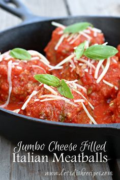 Jumbo Cheese Filled Italian Meatballs | Jumbo meatballs filled with mozzarella cheese in homemade marinara sauce.