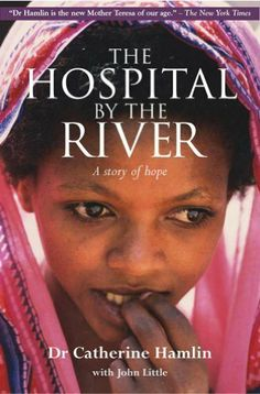 Hospital by the river by Catherine Hamlin, http://www.amazon.com/dp/B009P1F3NO/ref=cm_sw_r_pi_dp_RYbytb1HZ7Q9A