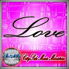 Love Cityside Records,Love,Cityside Music Ministries https://www.amazon.com/dp/B01F31H8BY/ref=cm_sw_r_pi_dp_txSkxbZFP6RVK