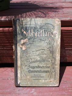 Vintage 1899 German Hymnal  Silberflange  C.F. by CraZyDreamZ, $28.00