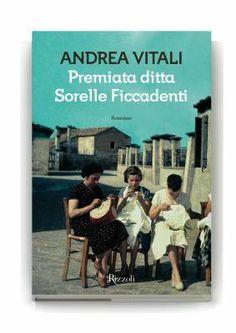 """""""Premiata ditta Sorelle Ficcadenti"""" di Andrea Vitali"""