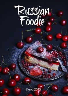 Russian Foodie Summer 2015  The First Russian Culinary Online Magazine