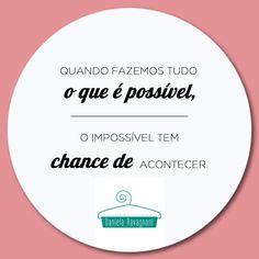 Moda, frase motivacional. https://www.facebook.com/DanielaRavagnaniPersonalShop?fref=ts