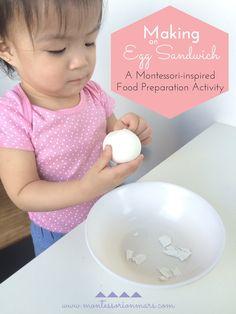 Montessori on Mars: Making an Egg Sandwich: A Montessori-inspired Food Preparation Activity