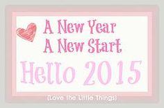 New Year New Start: Hello 2015