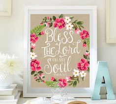 ♥Welcome to Little Emmas Flowers shop!♥ Bless the Lord Oh My Soul Psalm 103    ♥No physical item will be shipped. You are purchasing a high