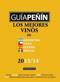 """Guía Peñín lanza la versión online de la """"Guía de los Mejores Vinos de Argentina, Chile, España y México 2013/14"""" http://www.vinetur.com/2013071712902/guia-penin-lanza-la-version-online-de-la-guia-de-los-mejores-vinos-de-argentina-chile-espana-y-mexico-2013/14.html"""
