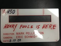 "Great find from the office...slate from ""Henry Poole is Here"""