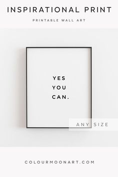 Motivational wall decor, Yes you can, Inspirational wall art, Printable quote, Positive affirmations Motivational Wall Art, Inspirational Wall Art, Wall Art Quotes, Motivational Affirmations, Office Wall Decor, Wall Art Decor, Teen Wall Decor, Office Art, Printable Quotes