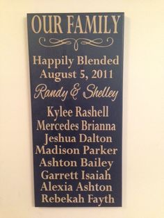 Our family sign for families with children from previous relationships on Etsy, $40.00