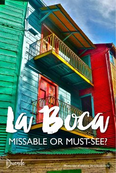 Should you visit La Boca, a suburb of Buenos Aires synonymous with football (soccer) and tango?? | Duende by Madam ZoZo #travel #laboca #argentina #buenosaires