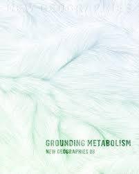 Grounding metabolism / edited by Daniel Ibañez & Nikos Katsikis http://encore.fama.us.es/iii/encore/record/C__Rb2648418?lang=spi