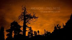 American Loneliness [Official Trailer] - Mathieu Le Lay