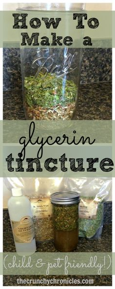 How to make a tincture from vegetable glycerin - safe for children and pets. :)