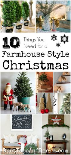 10 Things You Need for a Farmhouse Style Christmas. DIY crafts and decor ideas…