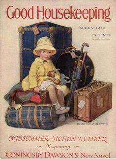 Good Housekeeping, June 1926 Jessie Willcox Smith @@@@@............http://www.pinterest.com/Tricialynn620/my-bags-are-packed-im-ready-to-go/