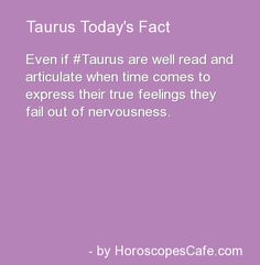 Taurus Daily Fun Fact >> http://amykinz97.tumblr.com/ >> www.troubleddthoughts.tumblr.com/ >> https://instagram.com/amykinz97/ >> http://super-duper-cutie.tumblr.com/
