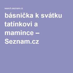 básnička k svátku tatínkovi a mamince – Seznam.cz