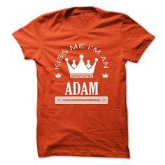 (Tshirt Awesome Choose) TO2803_1 Kiss Me I Am ADAM Queen Day 2015 Tshirt-Online Hoodies Tees Shirts