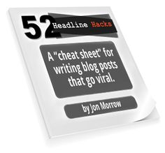 "{This link is only good for a free copy until Xmas!} ""Yours Free: A Cheat Sheet for Writing Blog Posts That Go Viral""    by Copyblogger's Jon Morrow"