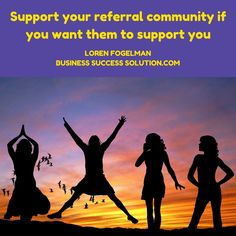 Support your referral community if you want them to support you https://businesssuccesssolution.com/client-attraction-plan/